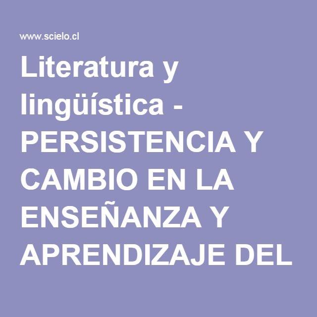 Literatura y lingüística - PERSISTENCIA Y CAMBIO EN LA ENSEÑANZA Y APRENDIZAJE DEL INGLÉS