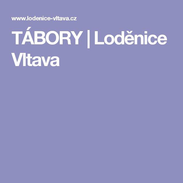 TÁBORY | Loděnice Vltava