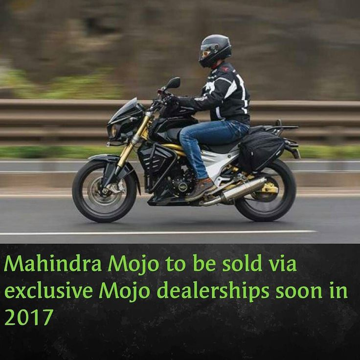 Mahindra Mojo to be sold via exclusive Mojo dealerships