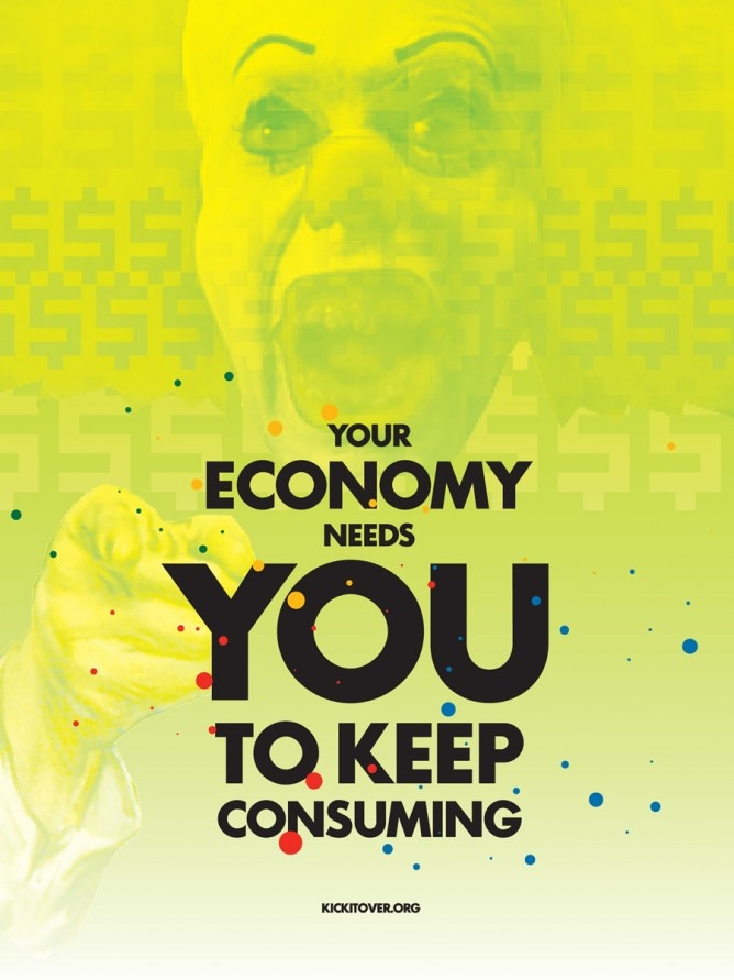 Your Economy needs you keep consuming