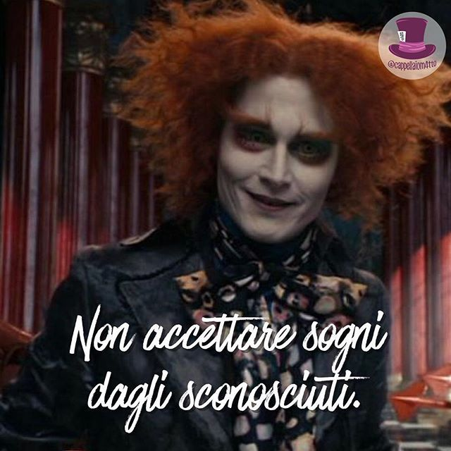 Non accettare sogni dagli sconosciuti. • #cappellaiomatto #madhatter #madness #wonderland #alice #nofilter #heart #mind #life #love #live #quote #comment #comments #tweegram #instagood #igers #instadaily #true #word #cute #adorable #kiss #hugs #romance #forever #happy #serendipity #time #xoxo