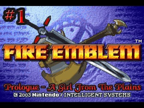 Fire Emblem Playthrough #1: Prologue - A Girl From The Plains