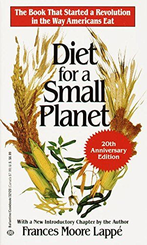 Diet for a Small Planet (20th Anniversary Edition) by Fra... https://smile.amazon.com/dp/0345321200/ref=cm_sw_r_pi_dp_x_MTfOybSEZJ83F