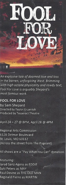 """Fool For Love by Sam Shepard - Wed. Apr. 24 through Sun. Apr. 28 at the Regional Arts Commission in the Delmar Loop.  All shows at 8pm (except Sunday matinee at 4pm).  Admission is a """"Pay What You Can"""" donation!"""