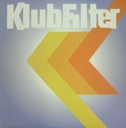 KLUBFILTER / ILLUMINATION おすすめのハウスミュージック