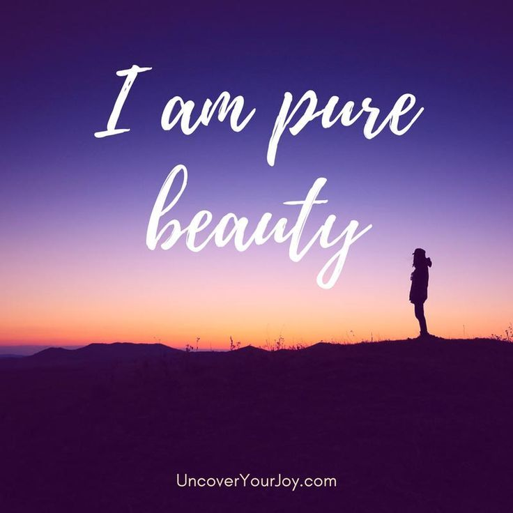 Affirmation: I am pure beauty. Inspiring quotes | Inspiration | Motivation | Self-love