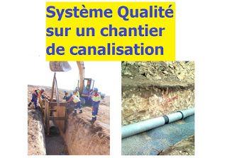 Système Qualité sur un chantier de canalisation - Rapport de stage ingénieur génie civil