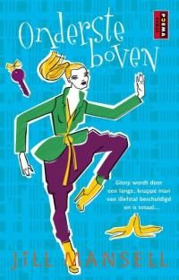 Jill Mansell by Onderste boven - read or download the free ebook online now from ePub Bud!