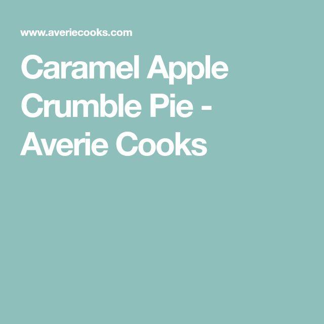 Caramel Apple Crumble Pie - Averie Cooks