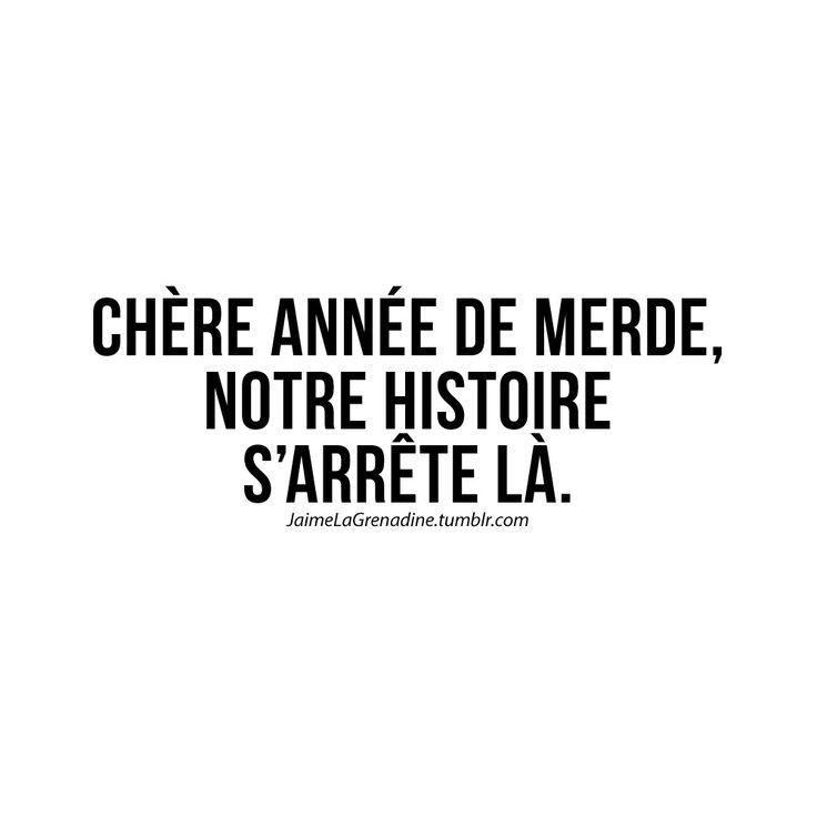Chère année de merde, notre histoire s'arrête là - #JaimeLaGrenadine >>> https://www.facebook.com/ilovegrenadine >>> https://instagram.com/jaimelagrenadine_off
