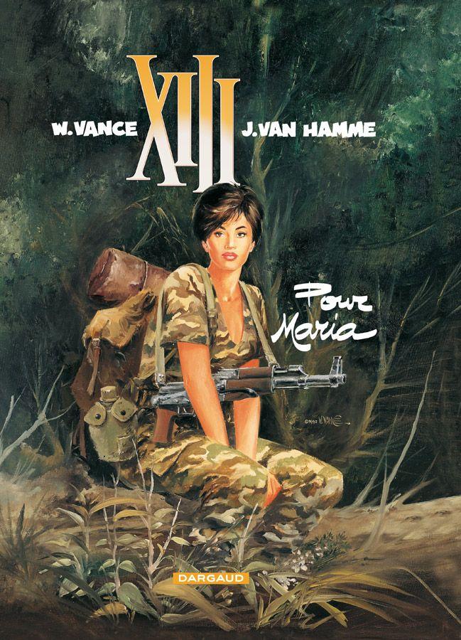 XIII tome 9 : Pour Maria. Scénario : Jean Van Hamme, dessin: William Vance. #XIII #BDXIII #Dargaud #VanHamme #Vance