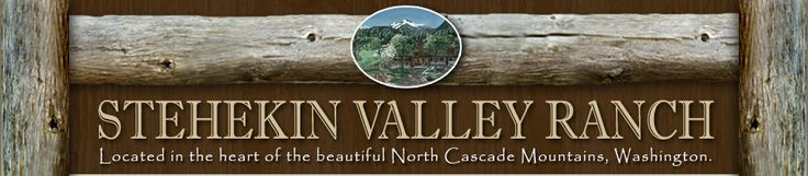Stehekin Valley Ranch, North Cascades, Lake Chelan Washington