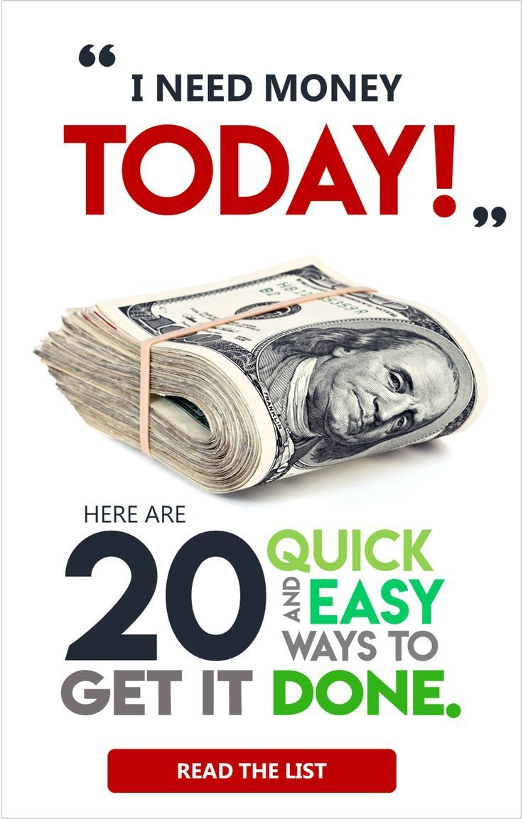 I Need Money Today Where Can Get It We Ve All Been There Here S A List Of 20 Creative Ways To Now Makemoneyfast Emergency Dollarsprout