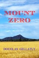 Mount Zero, an ebook by Douglas Gellatly at Smashwords