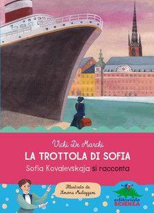 La trottola di Sofia | EDITORIALE SCIENZA