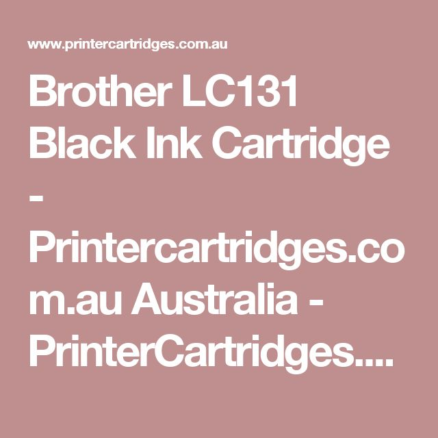 Brother LC131 Black Ink Cartridge - Printercartridges.com.au Australia - PrinterCartridges.com.au
