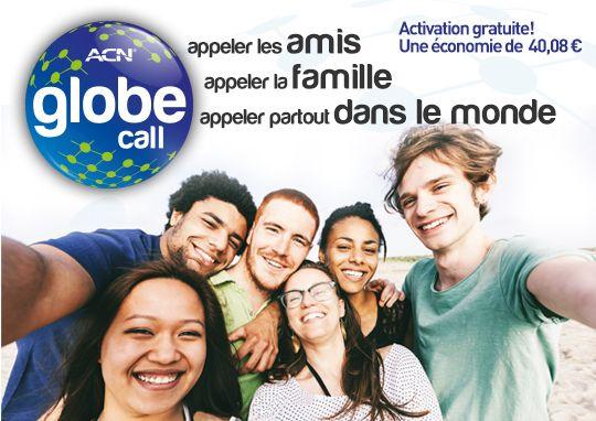 Globe Call  ACN Globe Call est la nouvelle offre tarifaire de la téléphonie numérique d'ACN. Spécifiquement conçue pour vous, nous avons personnalisé cette offre tarifaire à vocation internationale afin d'y ajouter de nombreuses destinations d'appel favorites des clients de la Téléphonie numérique ACN. ACN Globe Call vous permet d'appeler les amis et la famille vivant à l'étranger, vers les mobiles et vers les fixes !