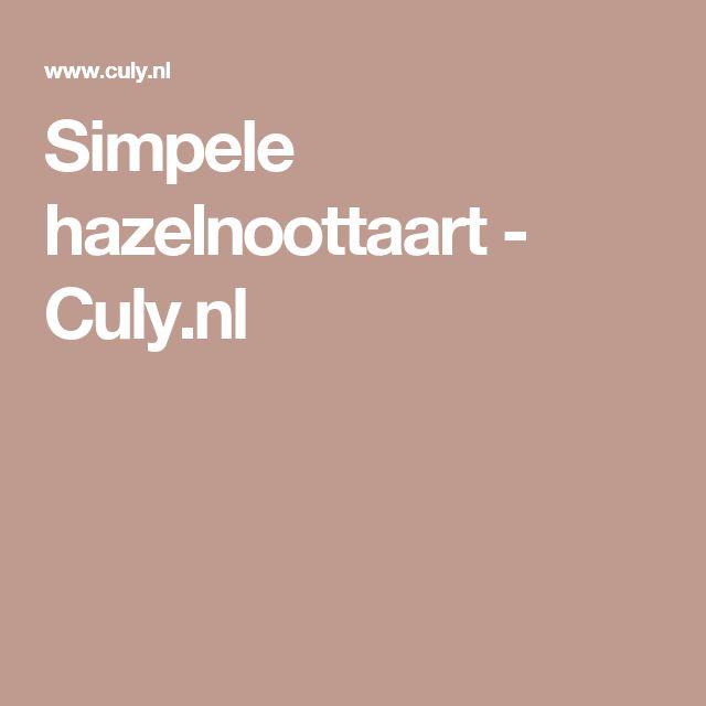 Simpele hazelnoottaart - Culy.nl