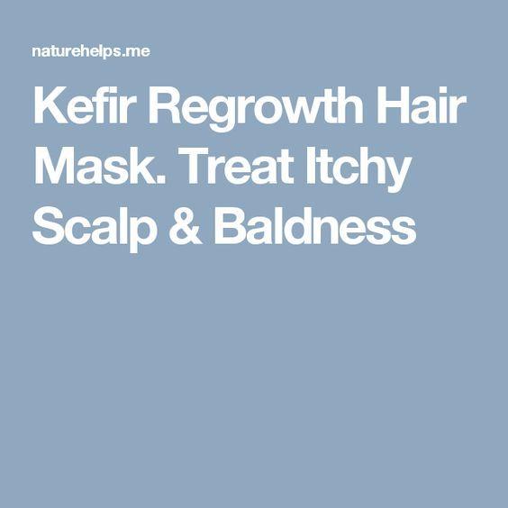 Kefir Regrowth Hair Mask. Treat Itchy Scalp & Baldness