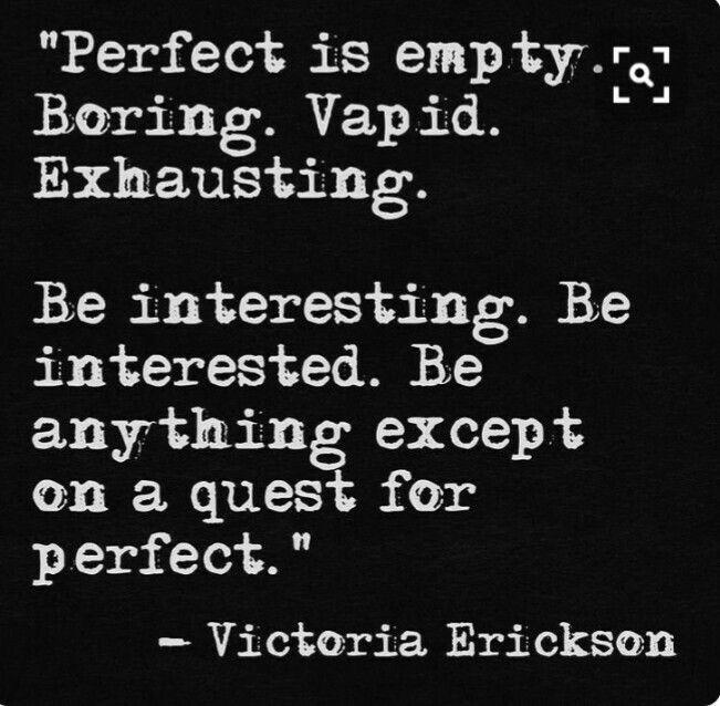 #perfection #boring #chaos #keepitinteresting #spiceoflife #beyou #beoriginal…