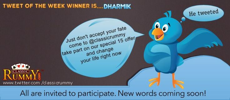 "‪Congratulations‬ ""DHARMIK"" - You have won our ‪tweet‬ of the Week ‎Winner‬ ‪Contest‬!!!  You have ‪won‬ rs. 500/- ‪cash‬ ‪free‬ + one L1 ticket worth rs.50/- to ‪play‬ 30x cash ‪tourney‬ and win rs.1530 absolutely Free....  He Tweeted: ""Just don't accept your fate COME to @Ky Van Der Hoeff Rummy TAKE PART on our special 15 offer and change your life right NOW http://www.classicrummy.com/?link_name=CR-12 ""  All are invited to participate all you need is follow us…"