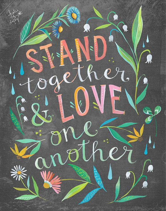 Stand Together Print Unity Quote Watercolor by thewheatfield