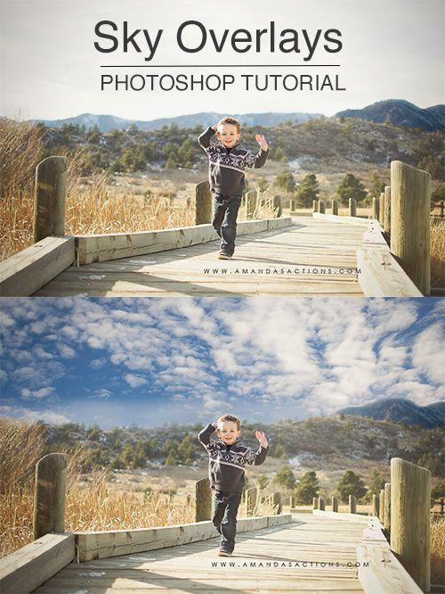 Sky overlays | Photoshop tutorials by Amanda Glisson via Click it Up a Notch