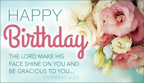 Free Happy Birthday - Numbers 6:25 eCard - eMail Free Personalized Birthday Cards Online