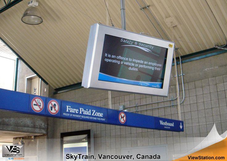 SkyTrain Vancouver Canada, ViewStation, Transportation Digital Signage ViewStation by ITSENCLOSURES #ViewStation