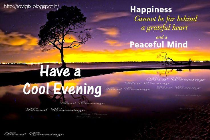 Good evening Whatsapp Status , Good evening Facebook Status ,  Good evening Wishes , Good evening Quotes , Good evening Messages