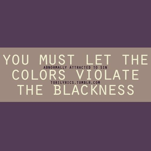 you must let the colors violate the blackness