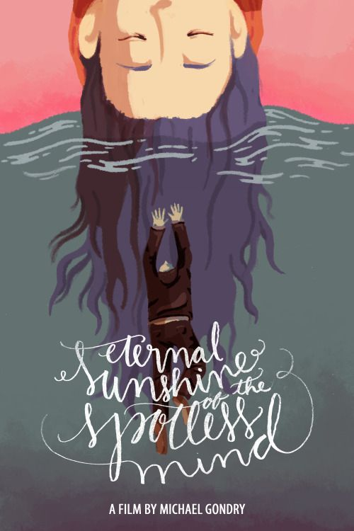 """Poster Illustration A serie of posters of one of my favorites movies, """"Eternal sunshine of the spotless mind"""" (click in the image to enlarge)"""
