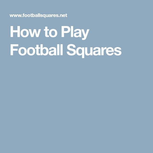 How to Play Football Squares