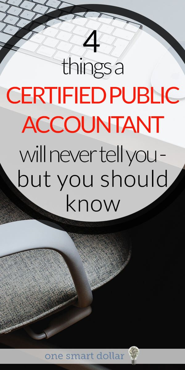 Do you have a certified public accountant handle your taxes? Here are four things they should always tell you. #Taxes #CPA #SavingMoney