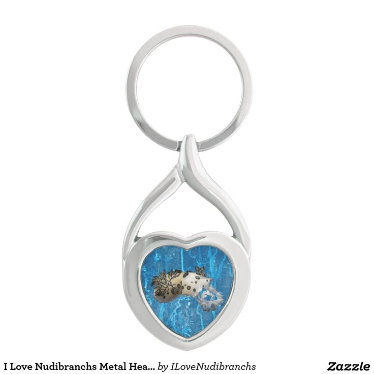 I Love Nudibranchs Metal Heart Keychain #nudibranch #iLoveNudibranchs #keychain @zazzle