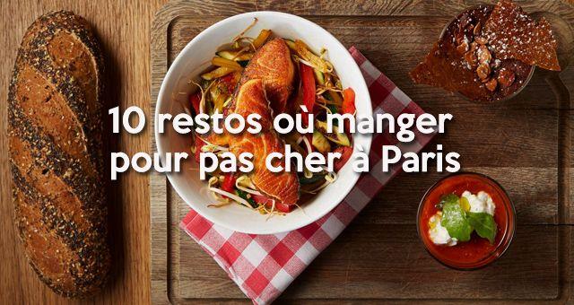 Top 10 Des Restos Où Déjeuner Pour (vraiment) Pas Cher à Paris