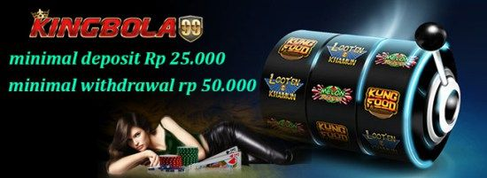 Slot Game Online - Kingbola99 adalah Agen Slot Game Online Terpercaya di Indonesia yang menyediakan minimal deposit nya 25 rb dan Bonus New member 10%.