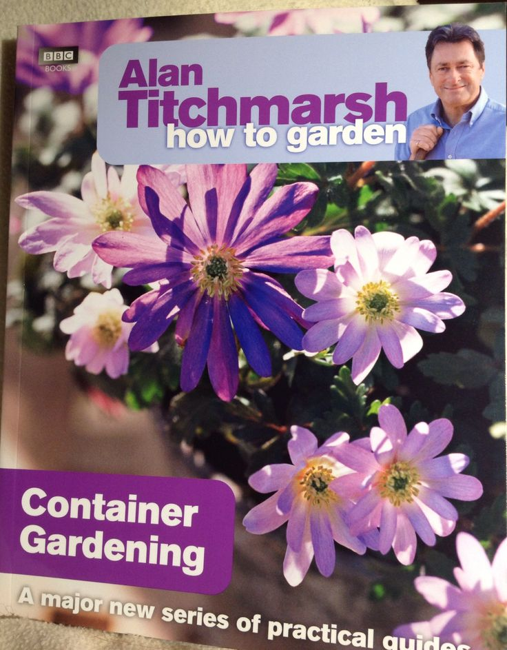 Alan Titchmarsh - How to garden...Container Gardening, BBC, 2009