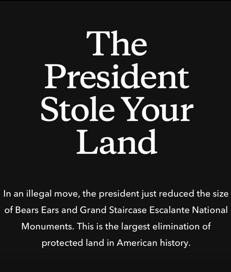 Wait and see where this Land ends up....in the hands of a Wealthy Republican ready to Drill or Develop. It's MONEY behind this Land Grab by the Most Corrupt Administration & president in American History.