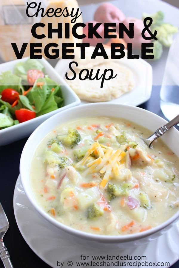 Cheesy Chicken and Vegetable Soup Recipe - This is a hearty soup recipe full of flavor.  It's so easy and the whole family will love it!