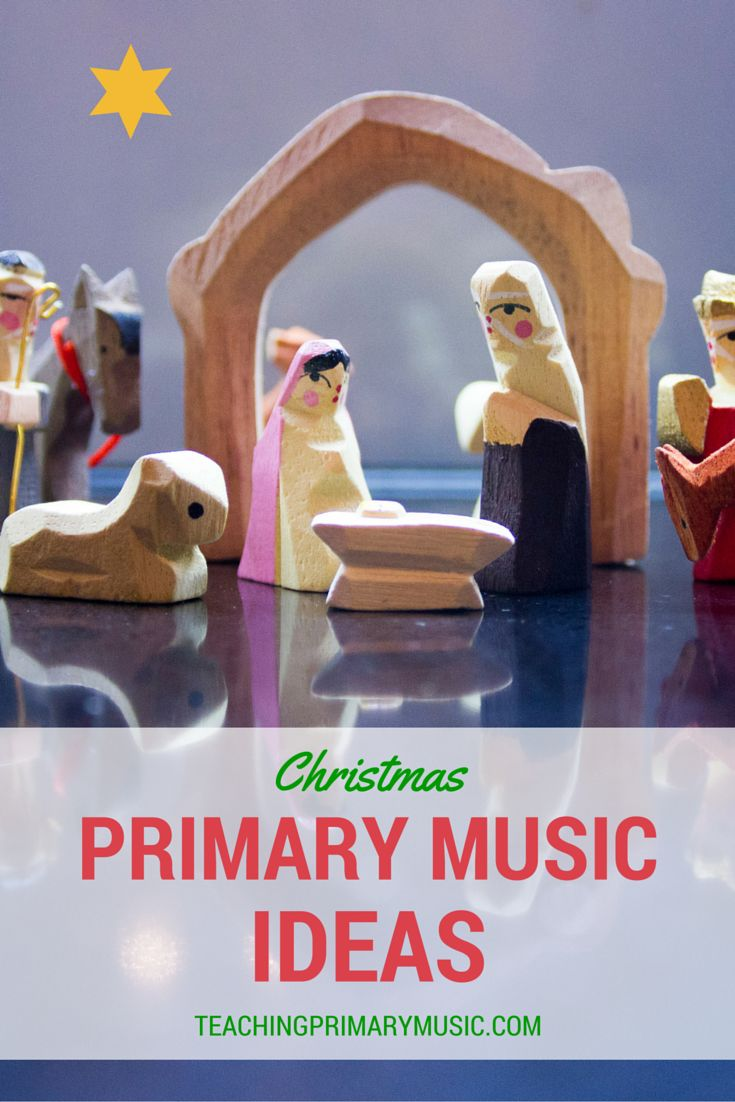 Ideas to teach Christmas Songs for Primary Children – Teaching Primary Music