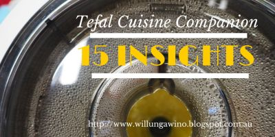 15 Insights - First Look at the Tefal Cuisine Companion - Gepps Cross Adelaide - March 2015 - Willunga Wino - Food, Wine and Travel Blog