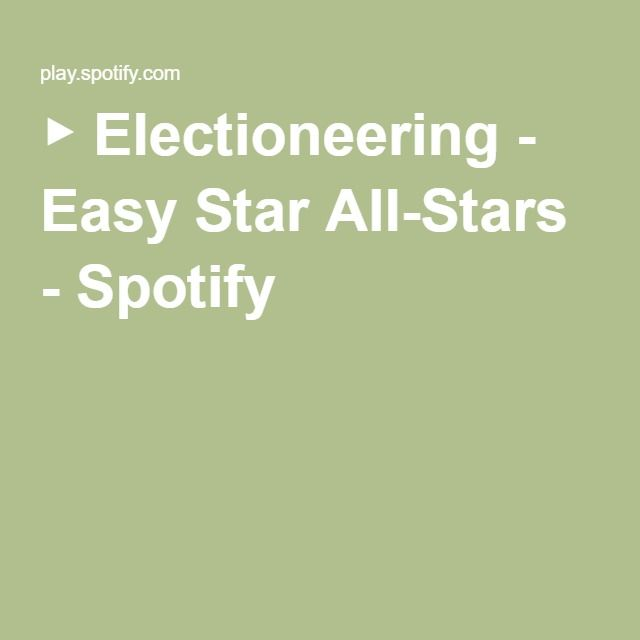 ▶ Electioneering - Easy Star All-Stars - Spotify