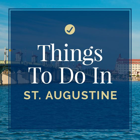 83 best images about Things to Do in St. Augustine on ...