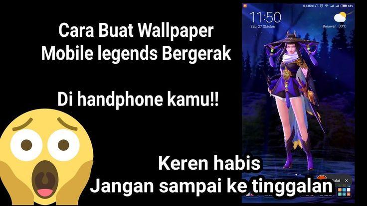 Cara Buat Live Wallpaper Mobile Legends Bergerak ! Skin dan Hero Terbaru Live Wallpaper ! cek ...