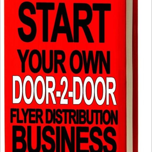 9 Of 9 Start Your Own Door-2-Door Flyer Distribution Business - AudioBook Excerpt by USD2D.com
