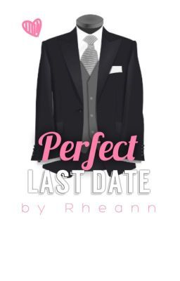 "You should read ""Perfect Last Date"" on #Wattpad. #shortstory"