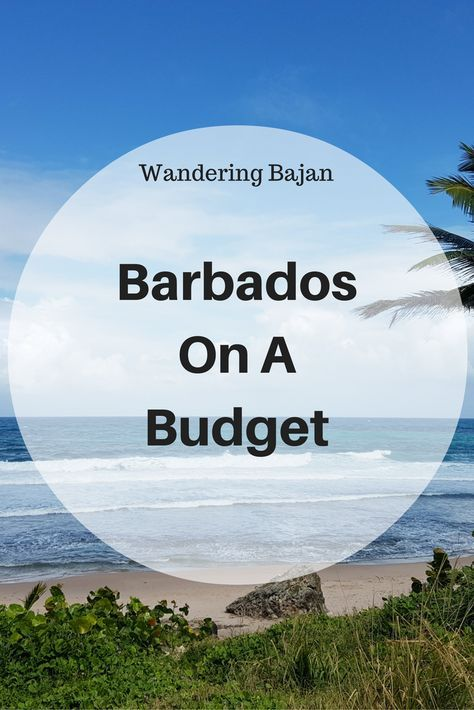 Accommodation, transport and activities, how to visit Barbados on a Budget