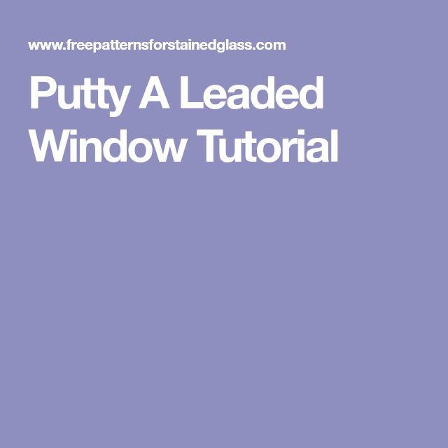 Putty A Leaded Window Tutorial
