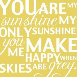 you are my sunshineLittle Girls, Quotes, Singing, Songs, Sunshine Parties, 1St Birthday, Parties Ideas, Kids, Baby